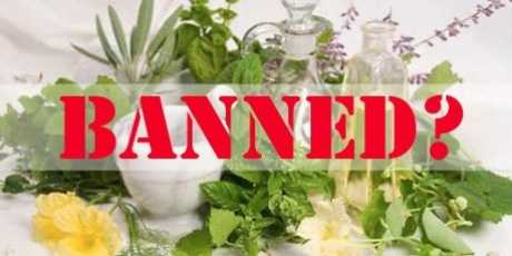 Herbal Remedies Banned